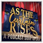 As The Curtain Rises