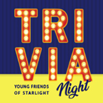 Young Friends of Starlight to Host Annual Trivia Event