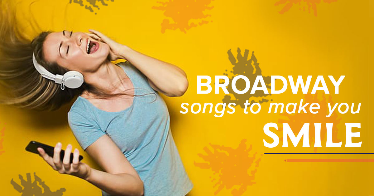 Check Out This Broadway Playlist to Make You Smile