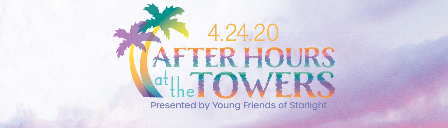 Tickets Are On Sale Now to After Hours at the Towers