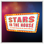 """The Actors Fund announces """"Stars in the House"""""""