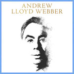 A Big Month Ahead for Andrew Lloyd Webber