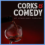'Corks & Comedy' Returns to Starlight Indoors