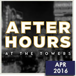 Fun & Fundraising at After Hours at the Towers