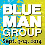 Blue Man Group Up Next