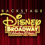 Go Backstage with Disney on Broadway