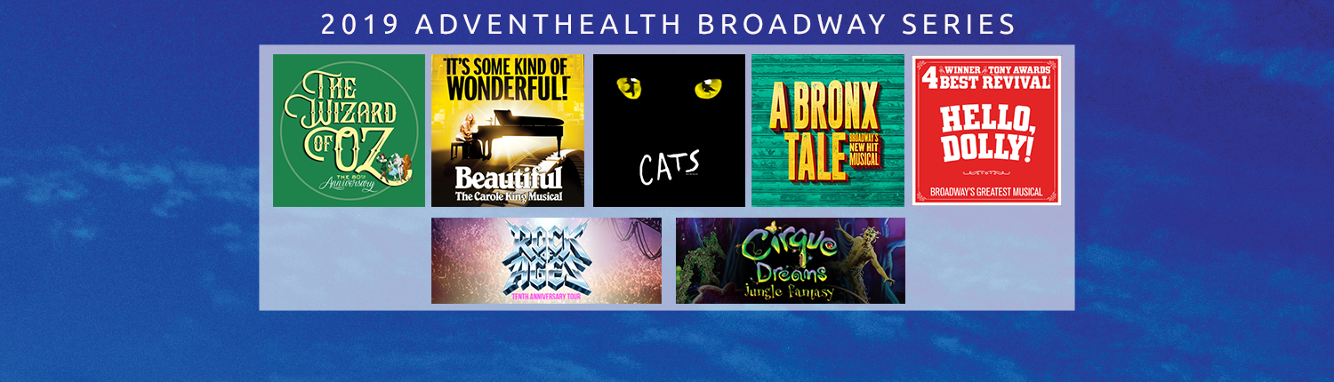 All 2019 AdventHealth Broadway Series Tickets On Sale Now!